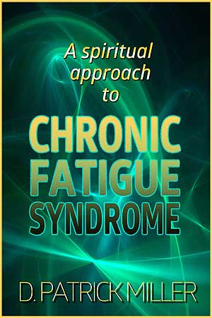 A Spiritual Approach to Chronic Fatigue Syndrome